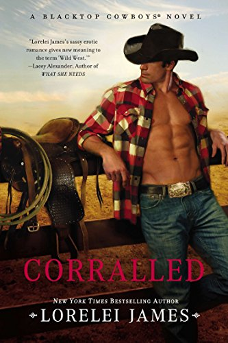 9780451230133: Corralled: A Blacktop Cowboys Novel
