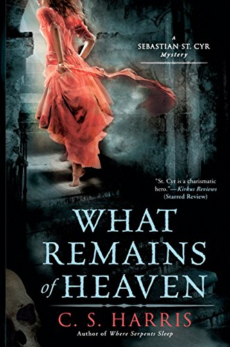 9780451230560: What Remains of Heaven: A Sebastian St. Cyr Mystery