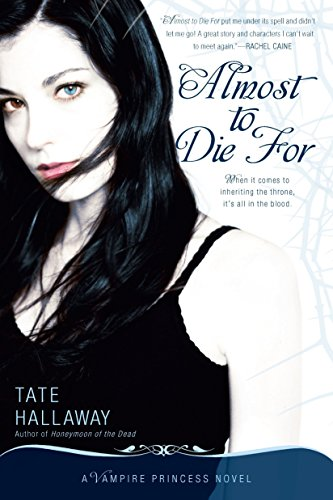 9780451230577: Almost to Die For: A Vampire Princess Novel (Vampire Princess of St. Paul)