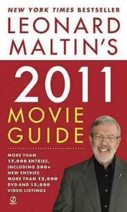 Leonard Maltin's 2011 Movie Guide: Maltin, Leonard