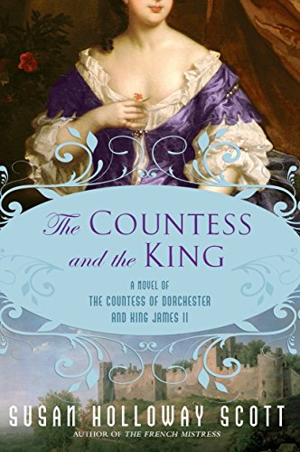 9780451231154: The Countess and the King: A Novel of the Countess of Dorchester and King James II