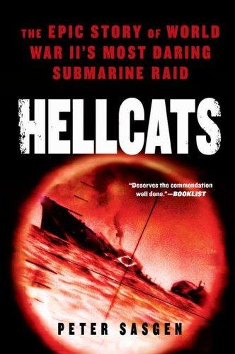 9780451231369: Hellcats: The Epic Story of World War II's Most Daring Submarine Raid