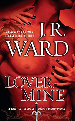 9780451231550: Lover Mine (Black Dagger Brotherhood, Book 8)