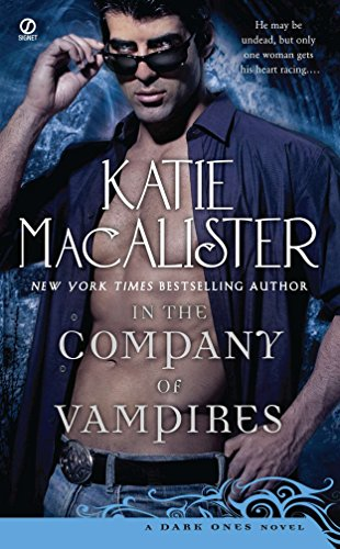 In the Company of Vampires: A Dark: Katie Macalister