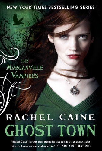 9780451231611: Ghost Town (Morganville Vampires)