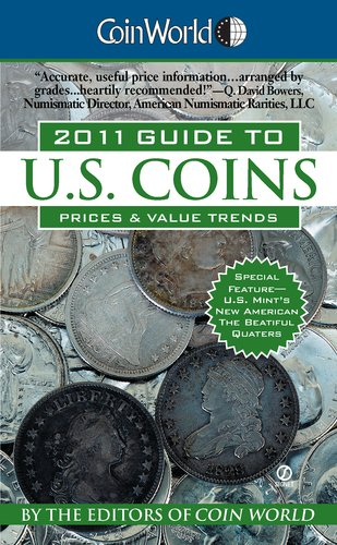 9780451231635: Coin World Guide to U.S. Coins, Prices & Value Trends 2011