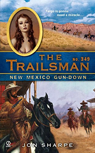 9780451231642: The Trailsman #349: New Mexico Gun-Down
