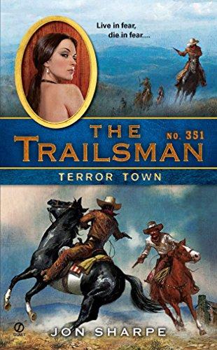 9780451231925: The Trailsman #351: Terror Town