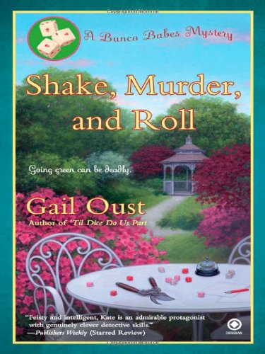 9780451231987: Shake, Murder, and Roll: A Bunco Babes Mystery