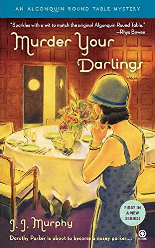 9780451231994: Murder Your Darlings: Algonquin Round Table Mystery (Algonquin Round Table Mysteries)