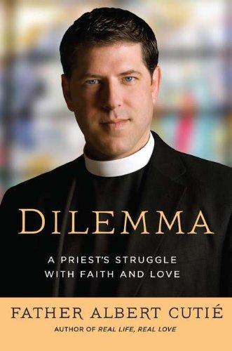 9780451232014: Dilemma: A Priest's Struggle with Faith and Love