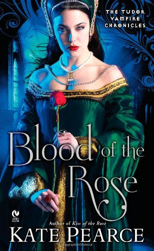 9780451232489: Blood of the Rose: The Tudor Vampire Chronicles