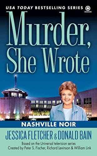 Nashville Noir (Murder, She Wrote): Jessica Fletcher