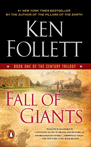 Fall of Giants: Book One of the: Follett, Ken