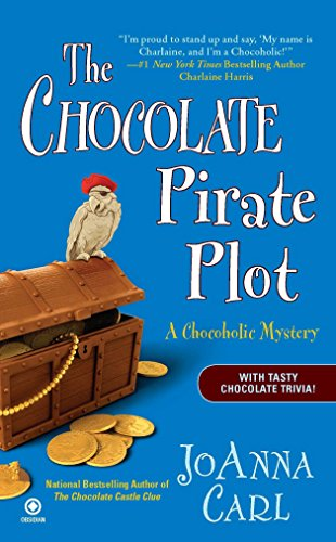 9780451232885: The Chocolate Pirate Plot: A Chocoholic Mystery