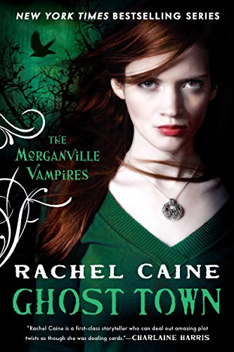 9780451232915: Ghost Town (Morganville Vampires)