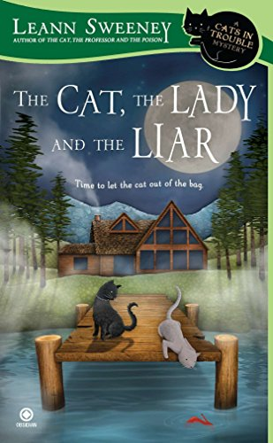 9780451233028: The Cat, the Lady and the Liar: A Cats in Trouble Mystery