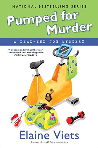9780451233202: Pumped for Murder: A Dead-End Job Mystery