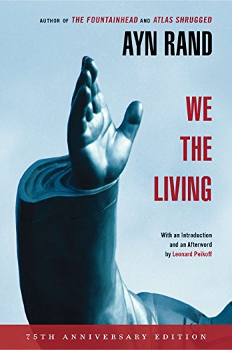 9780451233264: We the Living (75th-Anniversary Deluxe Edition)