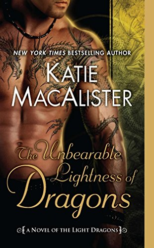 9780451233448: The Unbearable Lightness of Dragons: A Novel of the Light Dragons