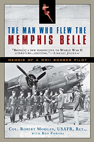 9780451233523: The Man Who Flew the Memphis Belle: Memoir of a WWII Bomber Pilot
