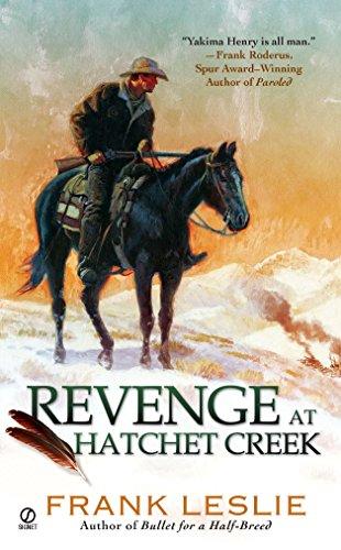 9780451233615: REVENGE at Hatchet Creek: A Yakima Henry Story
