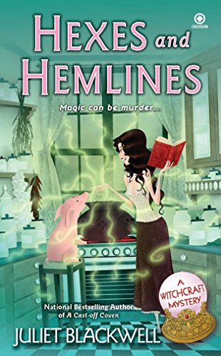 9780451233783: Hexes and Hemlines: A Witchcraft Mystery