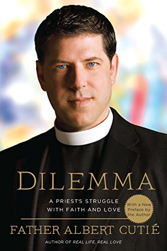 9780451233899: Dilemma: A Priest's Struggle with Faith and Love