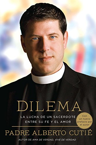 9780451233905: Dilema (Spanish Edition): La Lucha de Un Sacerdote Entre Su Fe y El Amor