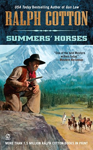9780451234018: Summers' Horses (Ralph Cotton Western Series)