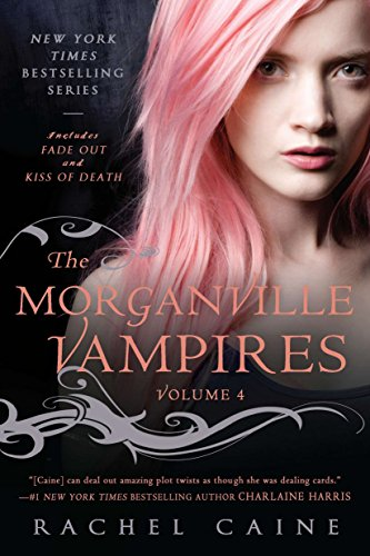 9780451234261: 4: The Morganville Vampires: Fade Out and Kiss of Death
