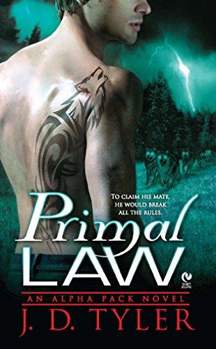 9780451234346: Primal Law: An Alpha Pack Novel