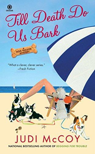 9780451234353: Till Death Do Us Bark: A Dog Walker Mystery