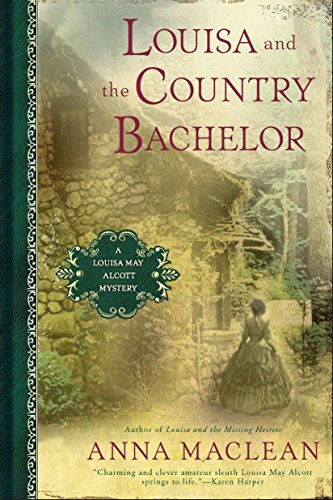 9780451234711: Louisa and the Country Bachelor: A Louisa May Alcott Mystery
