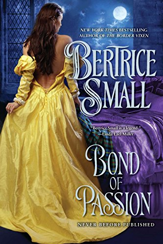 9780451234766: Bond of Passion (Border Chronicles)