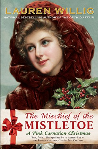 9780451234773: The Mischief of the Mistletoe: A Pink Carnation Christmas