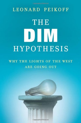 9780451234810: The DIM Hypothesis: Why the Lights of the West Are Going Out