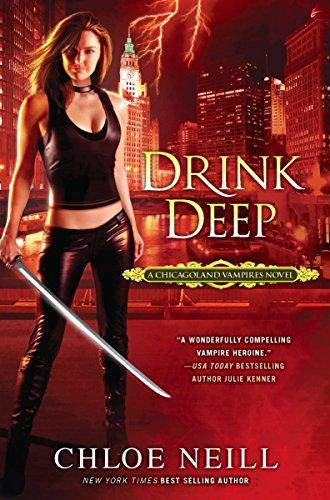 9780451234865: Drink Deep: A Chicagoland Vampires Novel