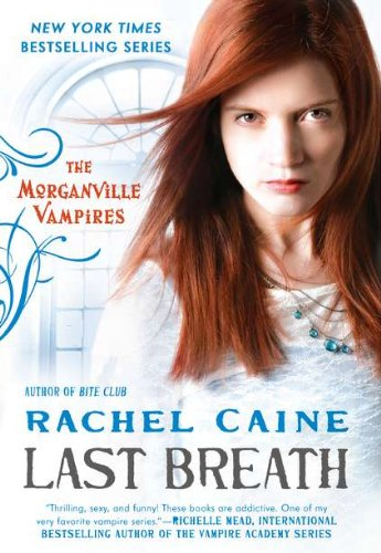 9780451234872: Last Breath: The Morganville Vampires