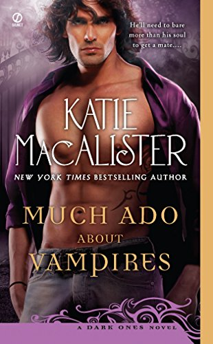 9780451234926: Much Ado About Vampires: A Dark Ones Novel