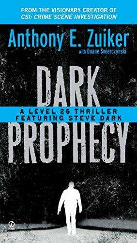 9780451234933: Dark Prophecy: A Level 26 Thriller Featuring Steve Dark