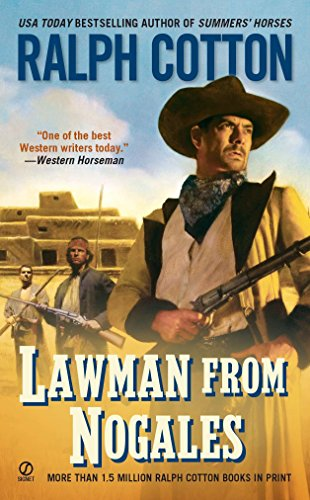 9780451234940: Lawman From Nogales (Ralph Cotton Western Series)