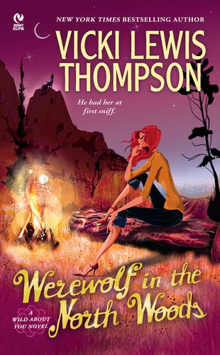 9780451234988: Werewolf in the North Woods: A Wild About You Novel