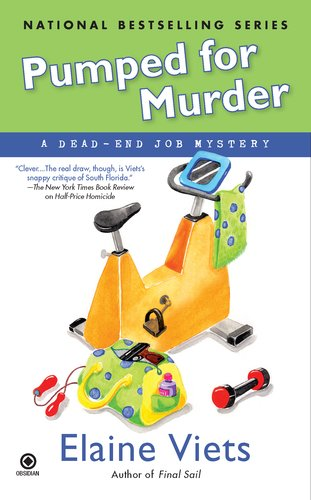 9780451235053: Pumped for Murder: A Dead-End Job Mystery