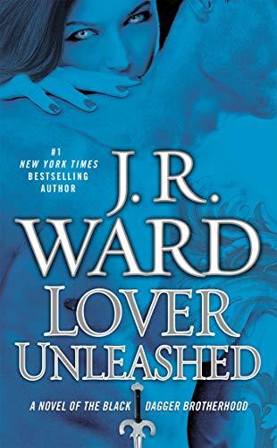 9780451235114: Lover Unleashed (Black Dagger Brotherhood, Book 9)