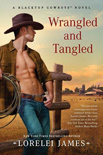 9780451235145: Wrangled and Tangled (Blacktop Cowboys Novel)