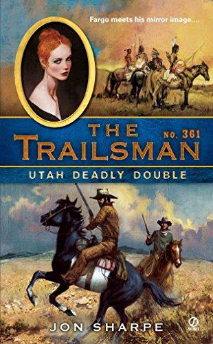 9780451235190: Utah Deadly Double (The Trailsman #361)