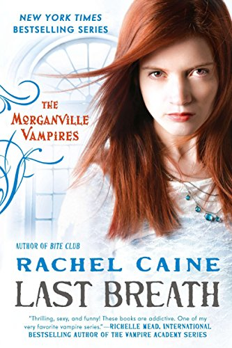 9780451235800: Last Breath: The Morganville Vampires