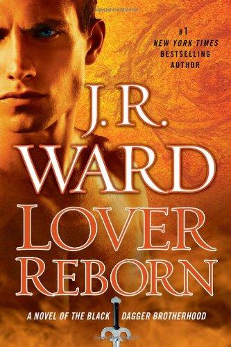 9780451235848: Lover Reborn: A Novel of the Black Dagger Brotherhood