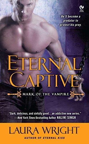 9780451235879: Eternal Captive: Mark of the Vampire
